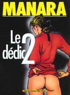 Couverture du livre « Le Declic T.2 » de Milo Manara aux éditions Drugstore
