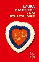 Couverture du livre « À moi pour toujours » de Laura Kasischke aux éditions Lgf