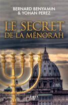 Couverture du livre « Le secret de la Ménorah » de Sophie Koechlin et Bernard Benyamin et Yohan Perez aux éditions First