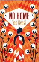 Couverture du livre « No home » de Yaa Gyasi aux éditions Calmann-levy
