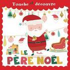 Couverture du livre « Touche et decouvre/pere noel » de Piccolia aux éditions Piccolia