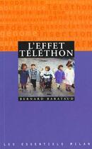 Couverture du livre « L'Effet Telethon » de Bernard Barataud aux éditions Milan