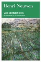 Couverture du livre « Over spiritueel leven » de Henri Nouwen aux éditions Uitgeverij Lannoo