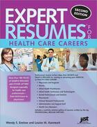 Couverture du livre « Expert Resumes for Health Care Careers » de Louise Kursmark aux éditions Jist Publishing