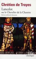 Couverture du livre « Lancelot ou le chevalier de la charrette » de Chretien De Troyes aux éditions Gallimard