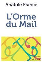 Couverture du livre « L'Orme du mail ; » de Anatole France aux éditions Ligaran