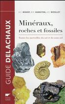 Couverture du livre « Minéraux, roches et fossiles ; toutes les merveilles du sol et du sous-sol » de Collectif aux éditions Delachaux & Niestle
