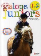 Couverture du livre « Réussir ses galops junior t.1 et 2 » de Guillaume Henry et Marine Oussedick aux éditions Belin Equitation