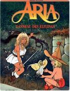 Couverture du livre « Aria t.6 ; l'anneau des elflings » de Michel Weyland aux éditions Dupuis