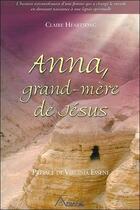 Couverture du livre « Anna ; grand-mère de Jésus » de Claire Heartsong aux éditions Ariane