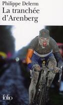 Couverture du livre « La tranchée d'Arenberg » de Philippe Delerm aux éditions Gallimard