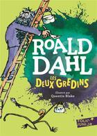 Couverture du livre « Les deux gredins » de Quentin Blake et Roald Dahl aux éditions Gallimard-jeunesse