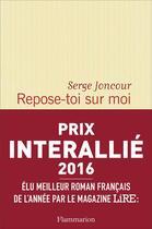Couverture du livre « Repose-toi sur moi » de Serge Joncour aux éditions Flammarion