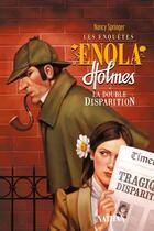 Couverture du livre « Les enquêtes d'Enola Holmes T.1 ; la double disparition » de Nancy Springer aux éditions Nathan
