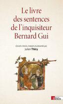 Couverture du livre « Le livre des sentences de l'inquisiteur Bernard Gui » de Julien Thery aux éditions Cnrs