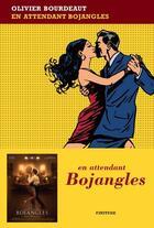 Couverture du livre « En attendant Bojangles » de Olivier Bourdeaut aux éditions Finitude