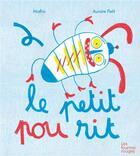 Couverture du livre « Le petit pou rit » de Mathis et Aurore Petit aux éditions Les Fourmis Rouges
