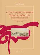 Couverture du livre « Journal de voyage en europe t.jefferson » de Jean Gamard aux éditions Feret