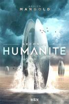 Couverture du livre « Seconde humanité » de Adrien Mangold aux éditions L'homme Sans Nom