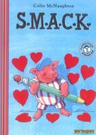 Couverture du livre « S.M.A.C.K. » de Colin Mcnaughton aux éditions Gallimard-jeunesse