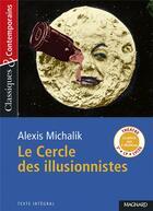 Couverture du livre « Le cercle des illusionnistes » de Alexis Michalik aux éditions Magnard
