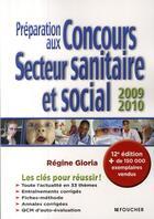 Couverture du livre « Préparation aux concours du secteur sanitaire et social (édition 2009/2010) » de Regine Gioria aux éditions Foucher