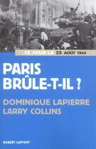 Couverture du livre « Paris brule-t-il ? - ne » de Dominique Lapierre aux éditions Robert Laffont