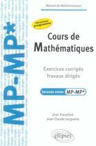 Couverture du livre « Cours de mathematiques - travaux diriges - exercices corriges - filiere mp-mp* » de Franchini/Jacquens aux éditions Ellipses