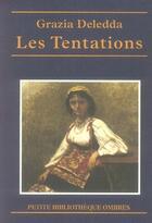 Couverture du livre « Les tentations » de Grazia Deledda aux éditions Ombres