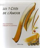 Couverture du livre « Les 7 cités de l'amour » de Khalil Gibran et Lassaad Metoui aux éditions Vega