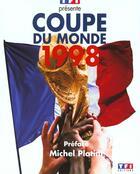 Couverture du livre « Coupe du monde 1998 » de Collectif aux éditions Tf1 Editions