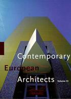Couverture du livre « Ad-contemporary european architects t.3 » de Philip Jodidio aux éditions Taschen