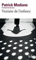 Couverture du livre « Vestiaire de l'enfance » de Patrick Modiano aux éditions Gallimard