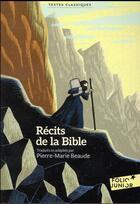 Couverture du livre « Recits de la bible » de Pierre-Marie Beaude aux éditions Gallimard-jeunesse
