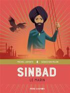 Couverture du livre « Sinbad le marin » de Michel Laporte et Sebastien Pelon aux éditions Pere Castor