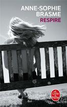 Couverture du livre « Respire » de Anne-Sophie Brasme aux éditions Lgf