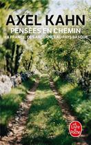 Couverture du livre « Pensées en chemin » de Axel Kahn aux éditions Lgf