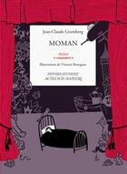 Couverture du livre « Moman » de Jean-Claude Grumberg et Vincent Boureau aux éditions Actes Sud-papiers