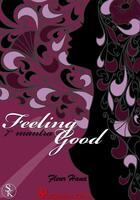 Couverture du livre « Feeling Good ; Mantra 7 » de Fleur Hana aux éditions Sharon Kena