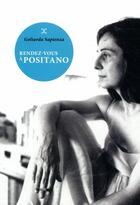Couverture du livre « Rendez-vous à Positano » de Goliarda Sapienza aux éditions Le Tripode