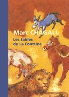 Couverture du livre « Marc Chagall, les fables de la fontaine » de Didier Schulmann aux éditions Reunion Des Musees Nationaux