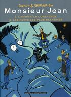 Couverture du livre « Monsieur Jean ; INTEGRALE VOL.1 ; T.1 ET T.2 » de Charles Berberian et Philippe Dupuy aux éditions Humanoides Associes