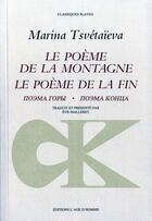 Couverture du livre « Le poème de la montagne, le poème de la fin » de Marina Tsvetaieva aux éditions L'age D'homme