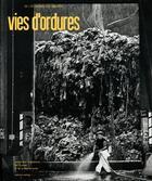 Couverture du livre « Vies d'ordures ; de l'économie des déchets » de Collectif aux éditions Art Lys