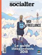 Couverture du livre « Socialter hs n 3 freelance - avril/mai 2018 » de Collectif aux éditions Socialter
