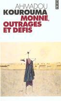 Couverture du livre « Monne, outrages et defis » de Ahmadou Kourouma aux éditions Points