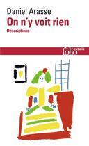 Couverture du livre « On n'y voit rien ; descriptions » de Daniel Arasse aux éditions Gallimard