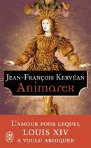 Couverture du livre « Animarex » de Jean-Francois Kervean aux éditions J'ai Lu
