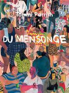 Couverture du livre « Du mensonge » de Tommi Parrish aux éditions Cambourakis