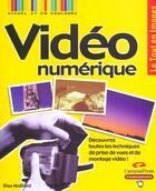 Couverture du livre « Video Numerique » de Elise Maillard aux éditions Campuspress